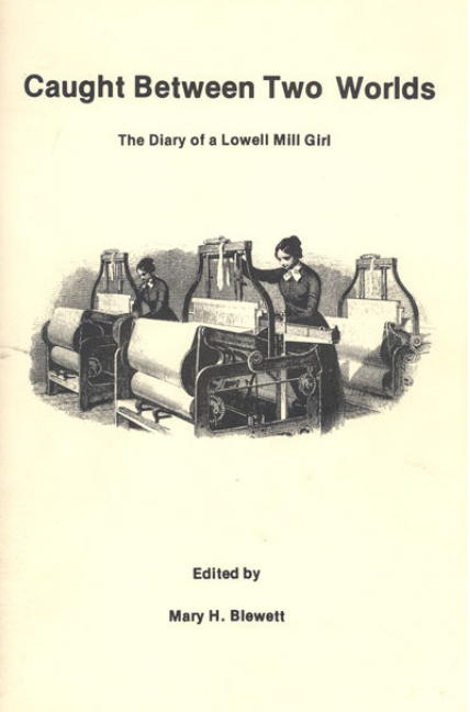 Title page for caught between two worlds :the diary of a Lowell Mill Girl with link to full text