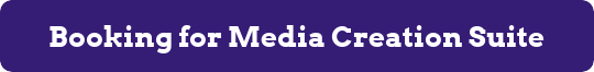 button for booking media creation suite