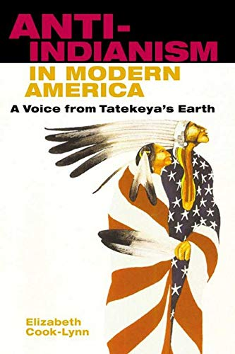 Anti-Indianism in Modern America book cover