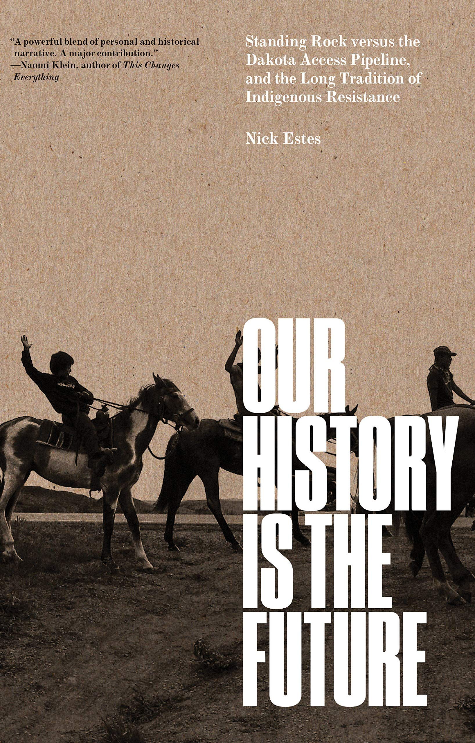 Our History is the Future book cover