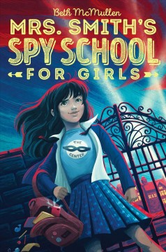 cover of mrs. smith's spy school for girls