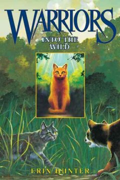 Cover of Warriors: Into the Wild