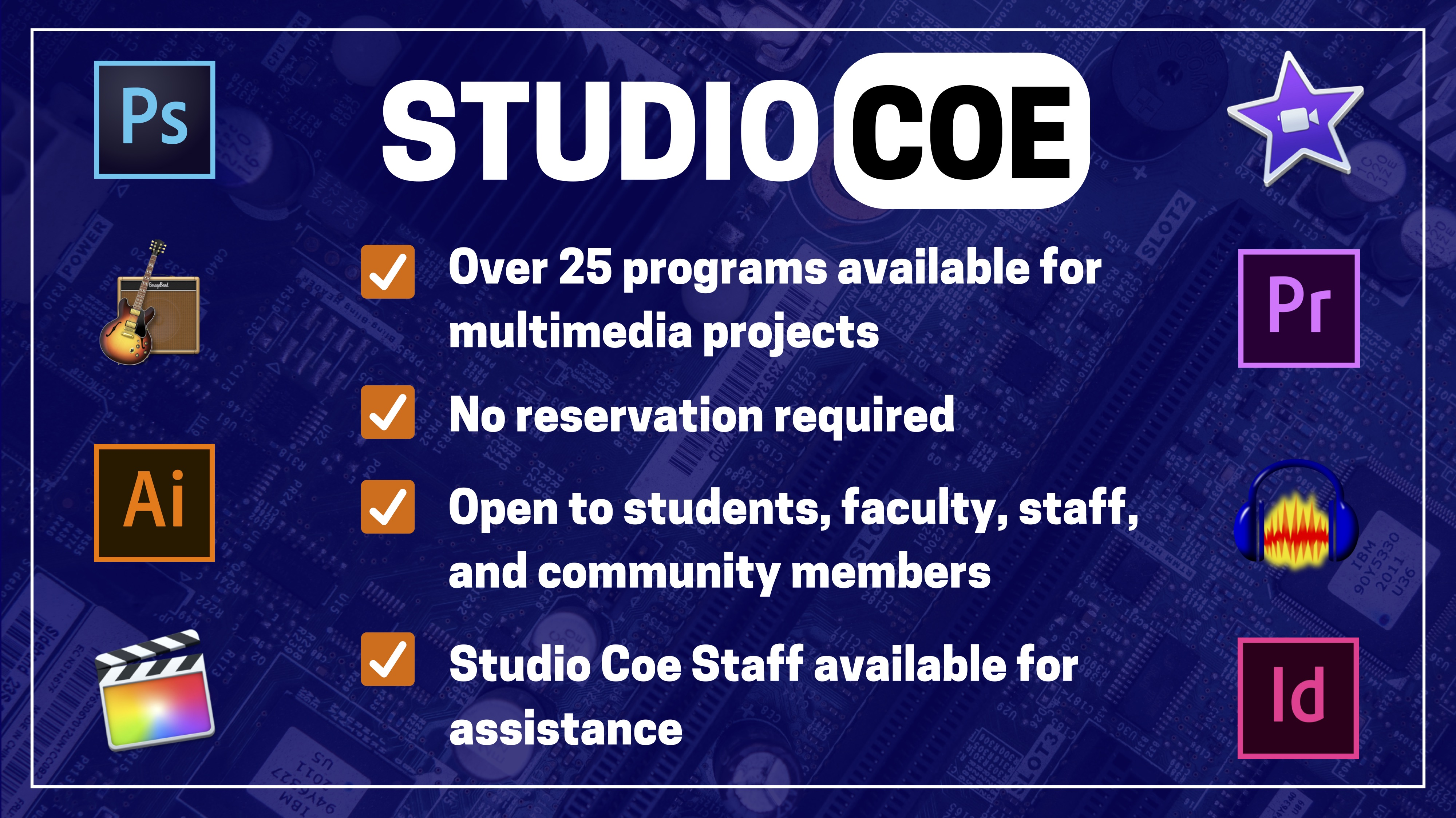 Studio Coe, featuring over 25 programs available for multimedia projects, no reservation required, open to students, faculty, staff, and community members, and Studio Coe Staff are available for assistance. Images of logos for variety of software.