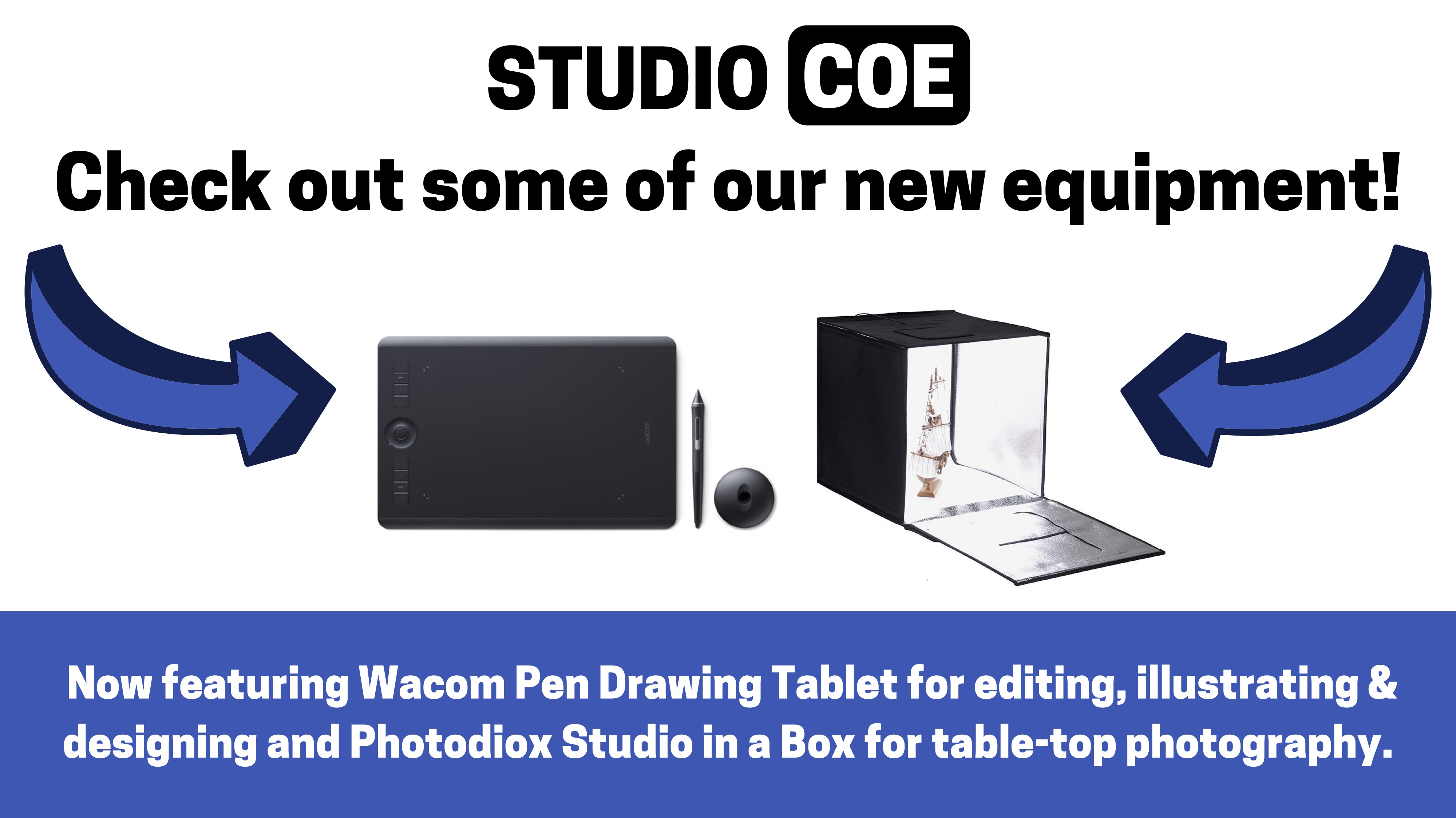 Studio Coe. Check out some of our new equipment. Now featuring Wacom Pen Drawing Tablet for editing, illustrating & designing and Photodiox Studio in a Box for table-top photography.