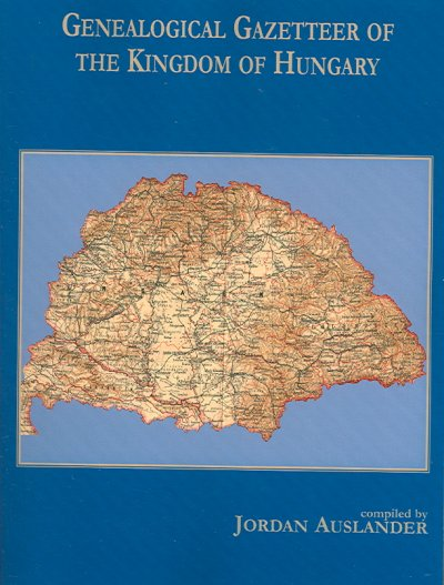 Cover image of Genealogical Gazetteer for the Kingdom of Hungary