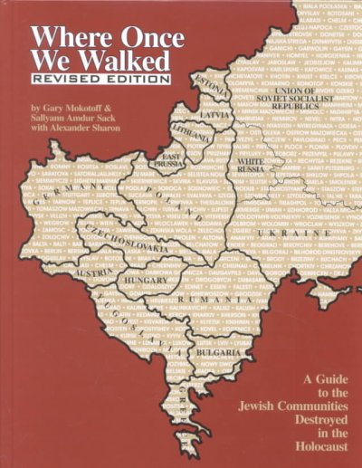 Cover image of Where Once We Walked : a Guide to the Jewish Communities Destroyed in the Holocaust