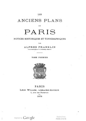 Image of the title page of the book, Les Anciens Plan de Paris, which is available remotely via HathiTrust