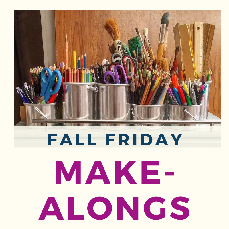 "A picture of paint brushes in cans with the words ""Fall Friday Make-Alongs"" along the bottom."
