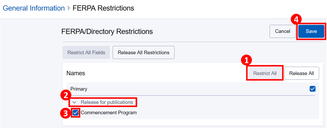 FERPA Restrictions screen with Restrict all selected and commencement program highlighted