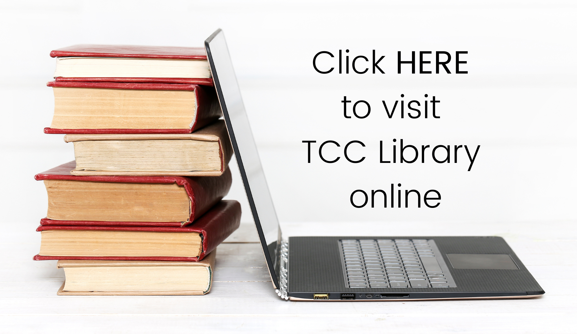 click here to visit tcc library online