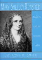 Mary Shelley Revisited