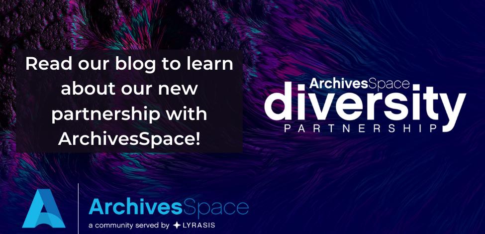 ArchivesSpace Diversity Partnership Announcement