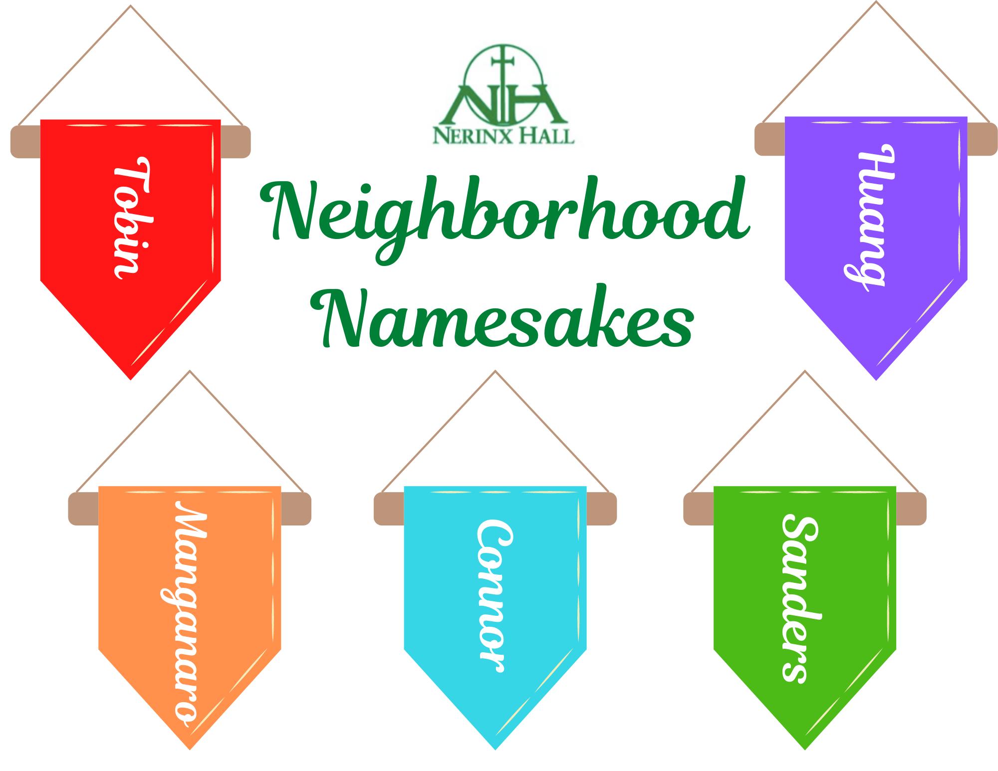 Neighborhood Flags and Colors