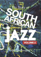 The Story of South African Jazz volume 2