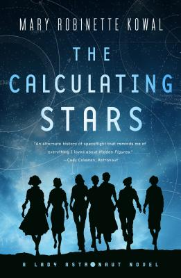 Book Cover Image for The Calculating Stars by Mary Robinette Kowal