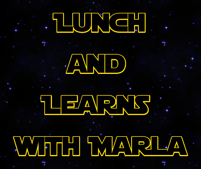 Lunch and Learns with Marla