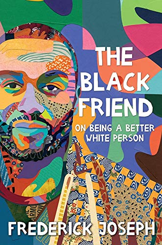 The Black Friend on Being a Better White Person