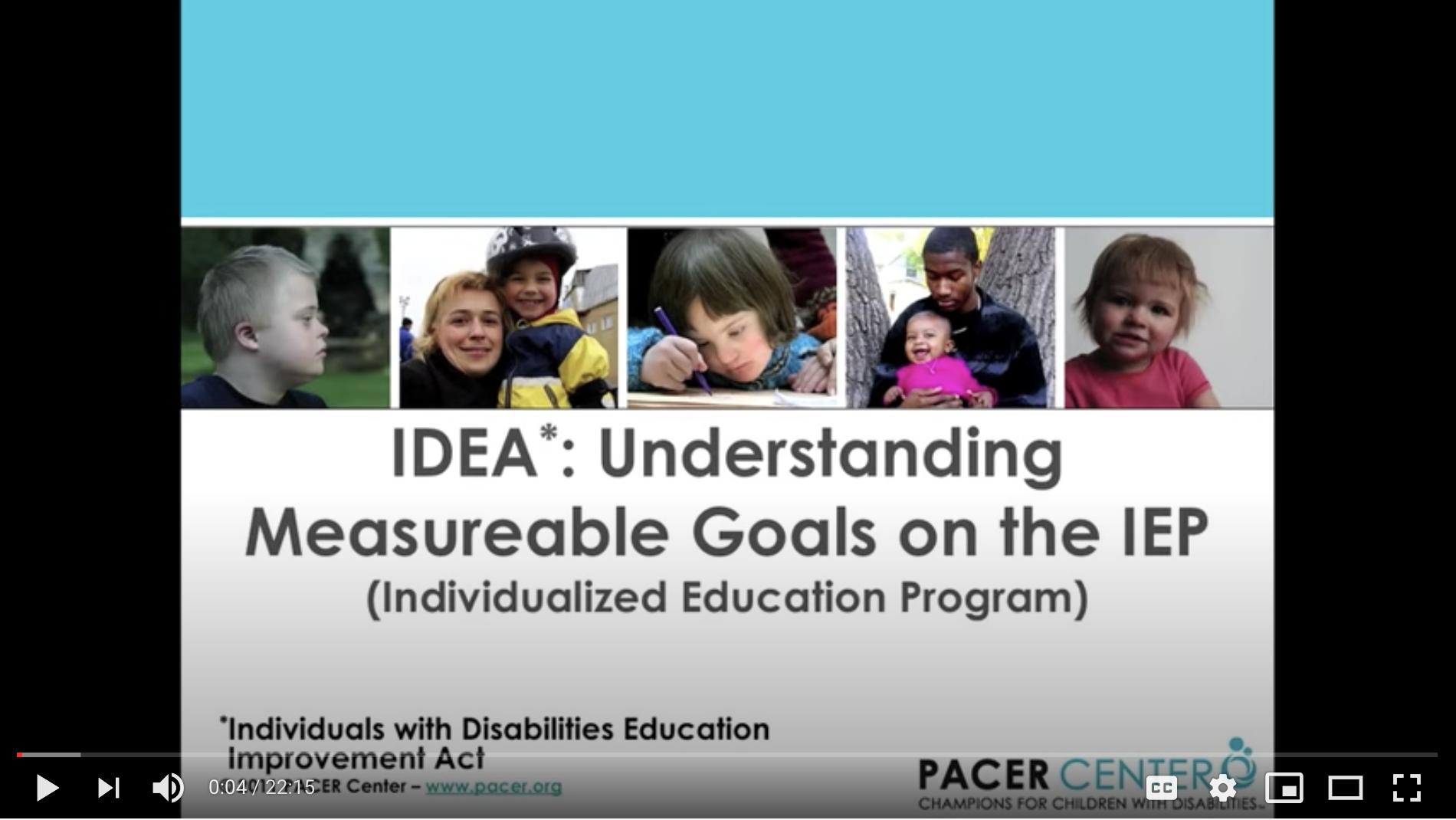 Screenshot of the video IDEA: Understanding Measurable Goals in the IEP.