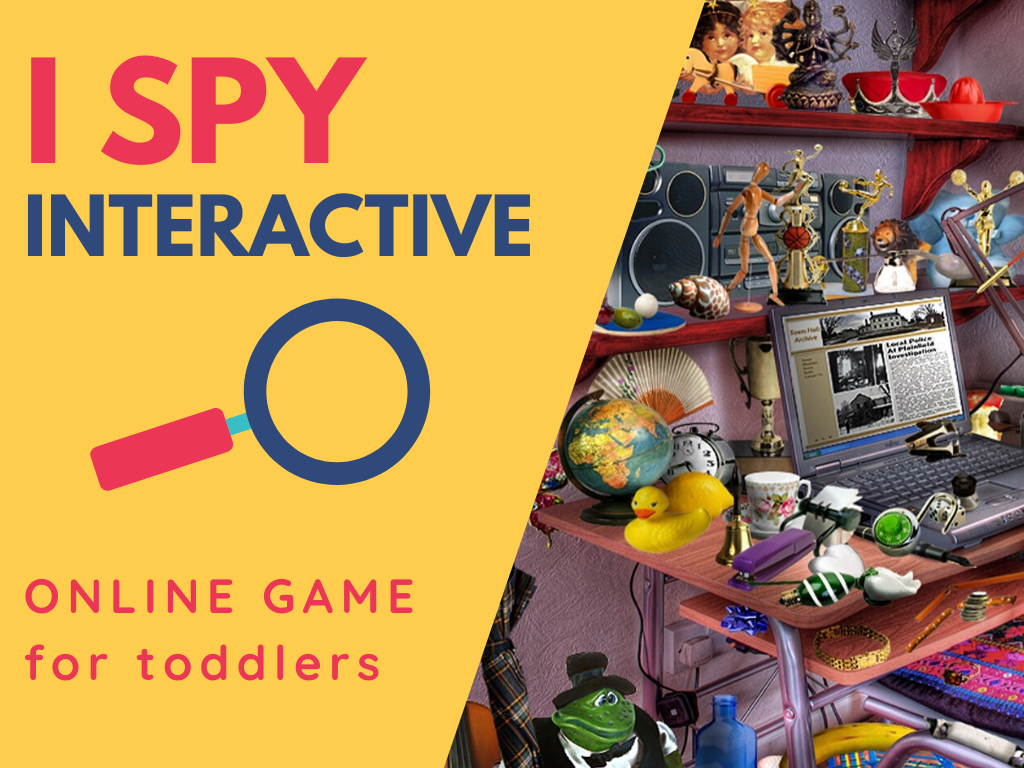 I Spy! Interactive, ages toddler+