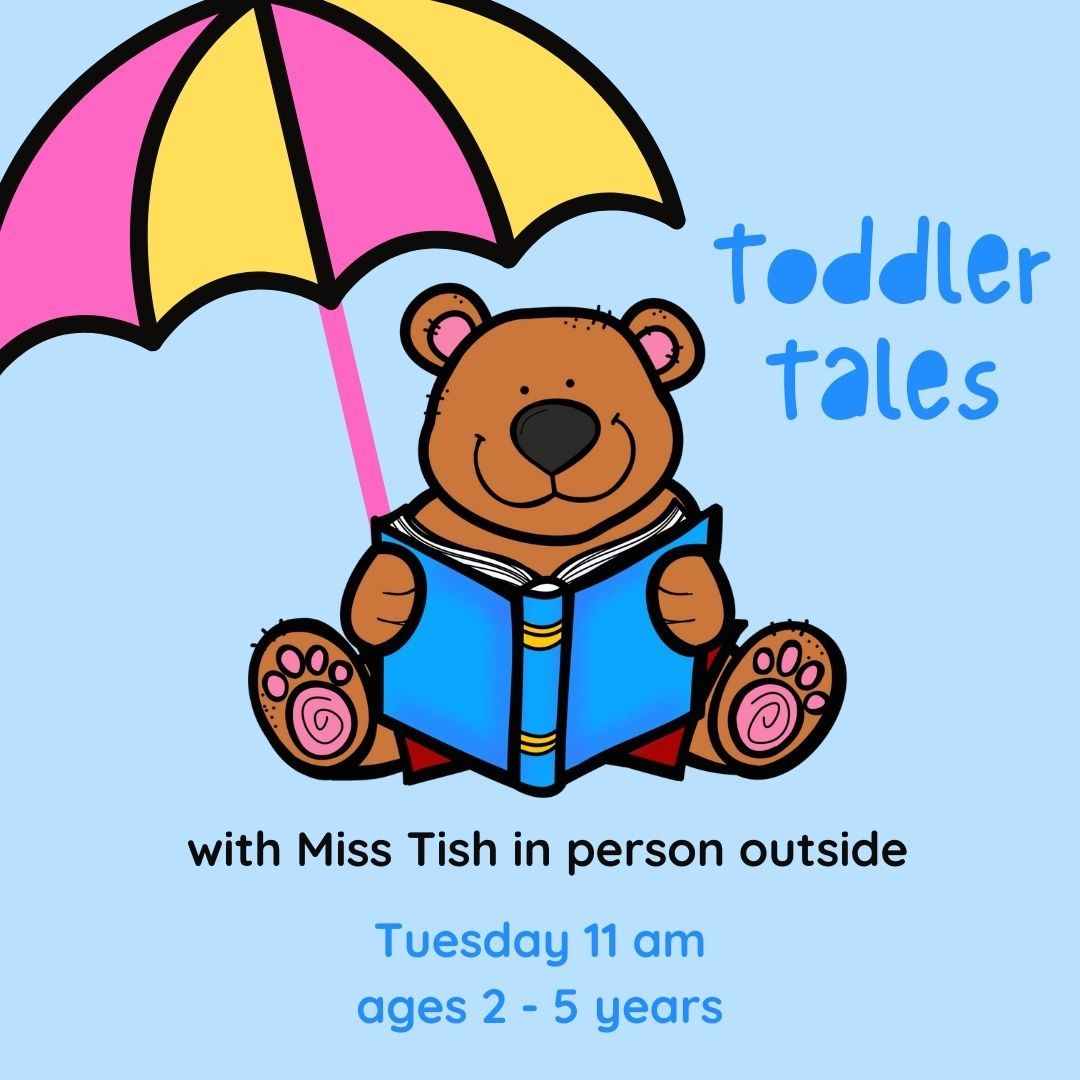 Toddler Tales, Ages 2 to 5