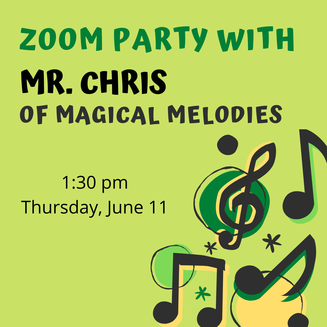 Magical Melodies with Mr. Chris, all ages welcome