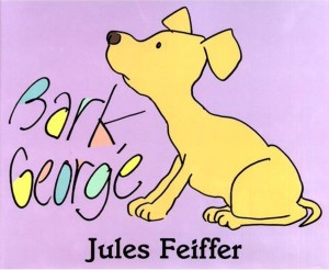 Bark George by Jules Feiffer book cover