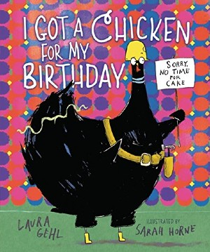 book cover of I Got a Chicken for my birthday