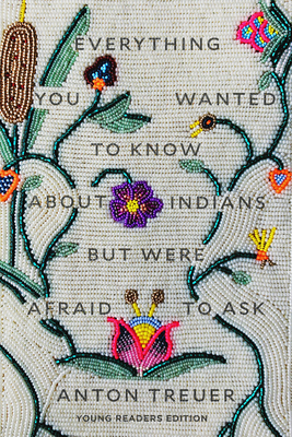 Everything you wanted to know about Indians but were afraid to ask book cover