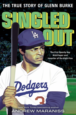 Singled Out: The True Story of Glenn Burke book cover