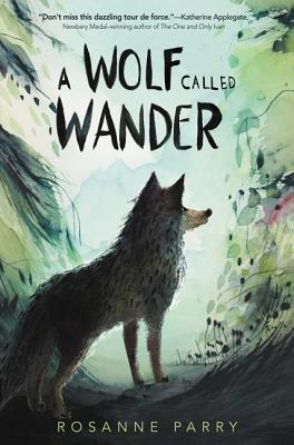 A wolf called wander book cover