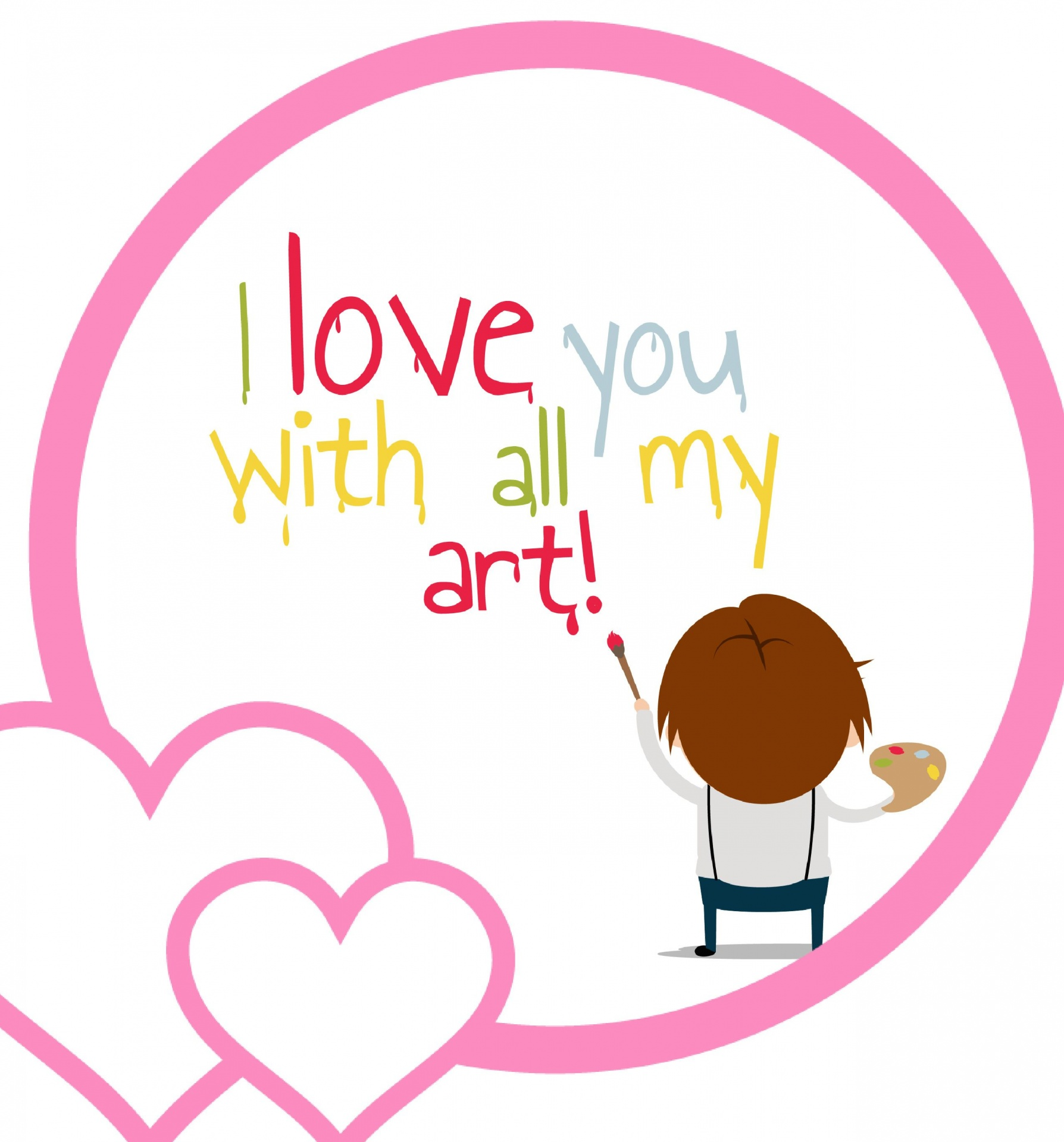 I love you with all my art