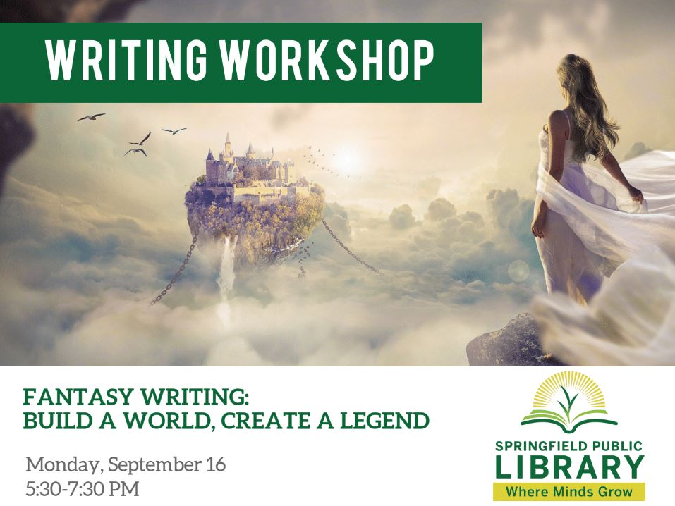 Wordcrafters Writing Workshop: Fantasy Writing: Build a World, Create a Legend