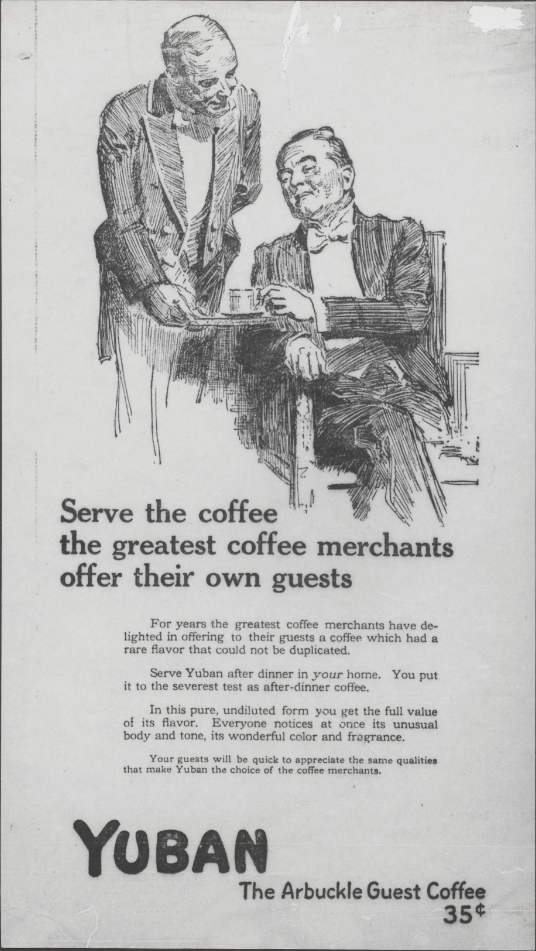 Arbuckle Brothers: Serve the coffee the greatest coffee merchants offer their own guests