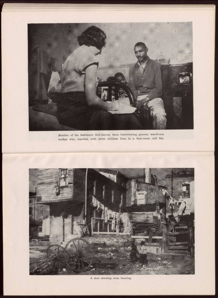 Member of Baltimore Self-Survey team interviewing grocery warehouse worker who, married, with seven children lives in a four-room cold flat and a shot showing slum housing