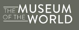 British Museum - Museum of the World