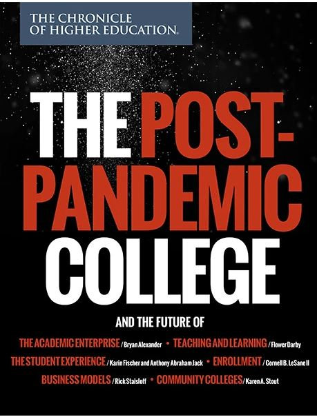 Cover of Chronicle Report The Post-Pandemic College