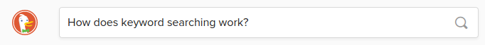 """An internet search for """"How does keyword searching work?"""""""