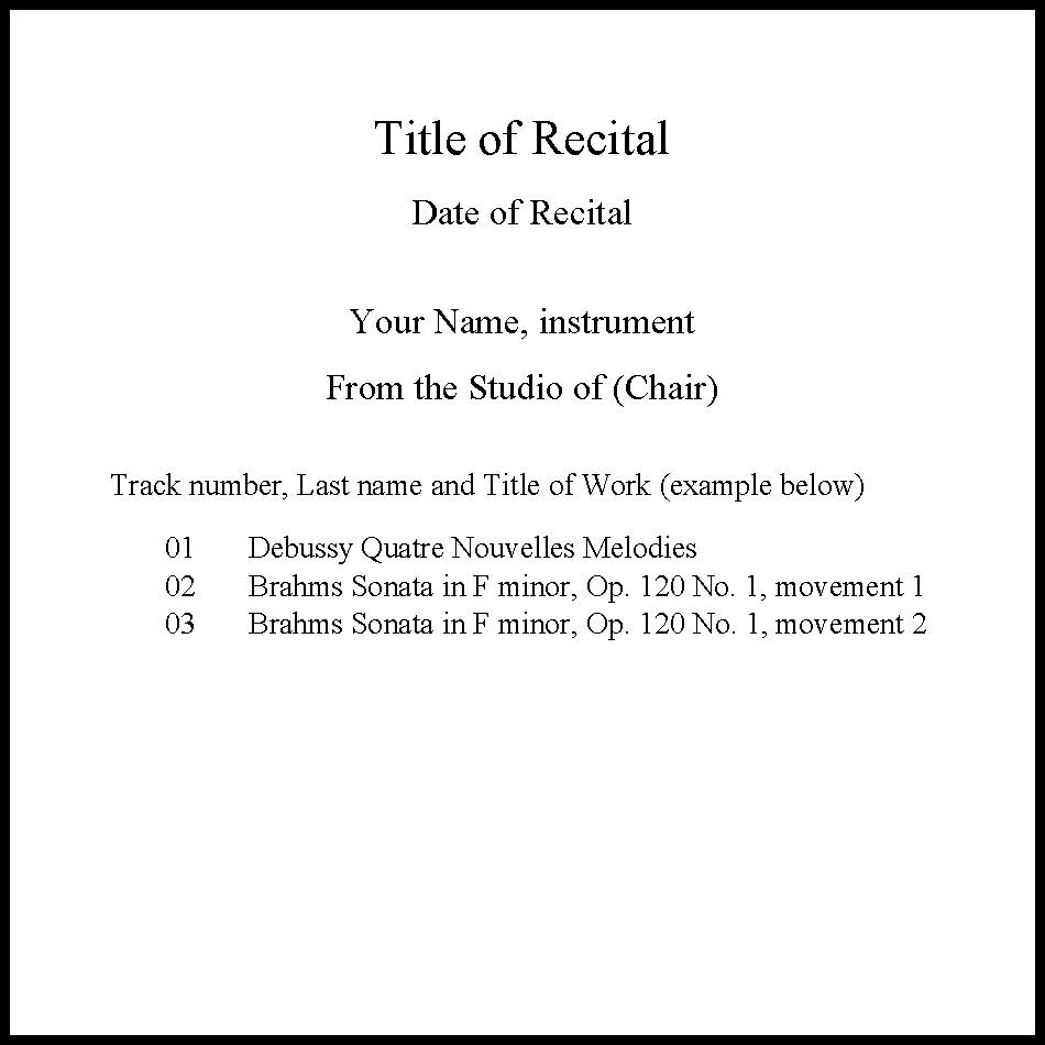 example of a music cd template. should include title, student name and instrument, date of recital, and track list
