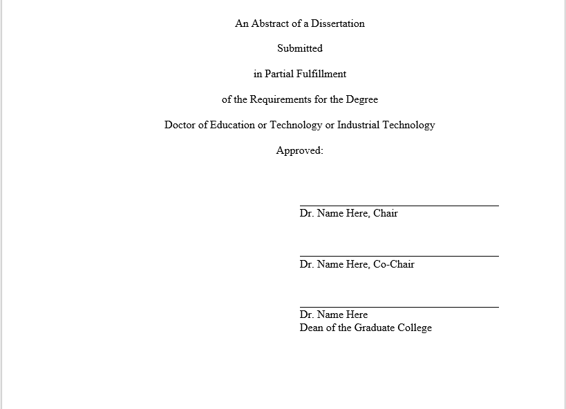 There should be signature lines for the chair (and co-chair is applicable) and the dean of the graduate college on the abstract title page