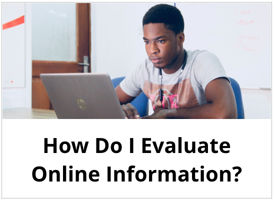 How Do I Evaluate Online Information?