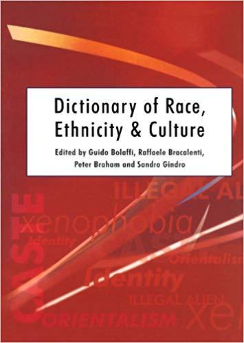 Dictionary of Race, Ethnicity & Culture