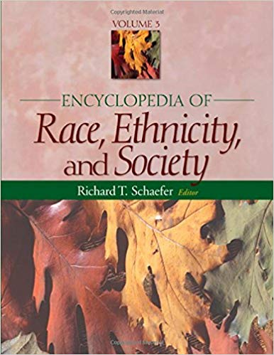 Encyclopedia of Race, Ethnicity and Society