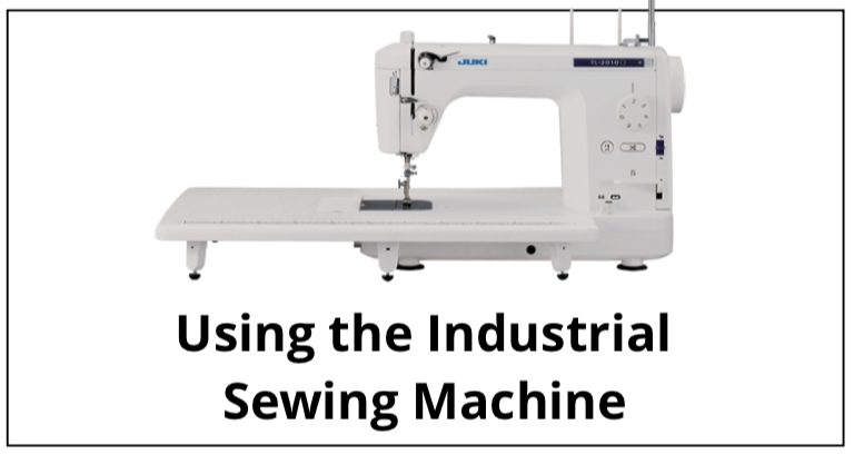 Using the Industrial Sewing Machine