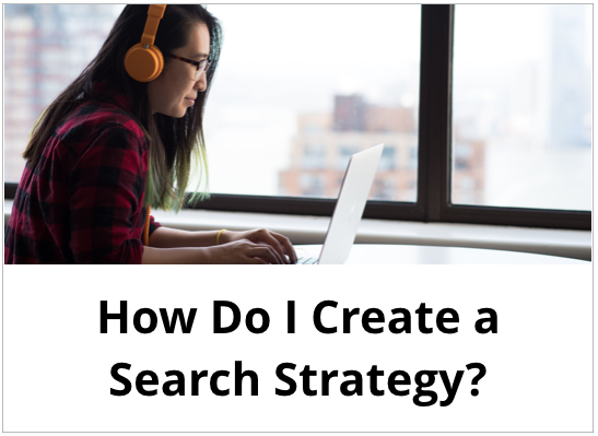 How do I create a search strategy?