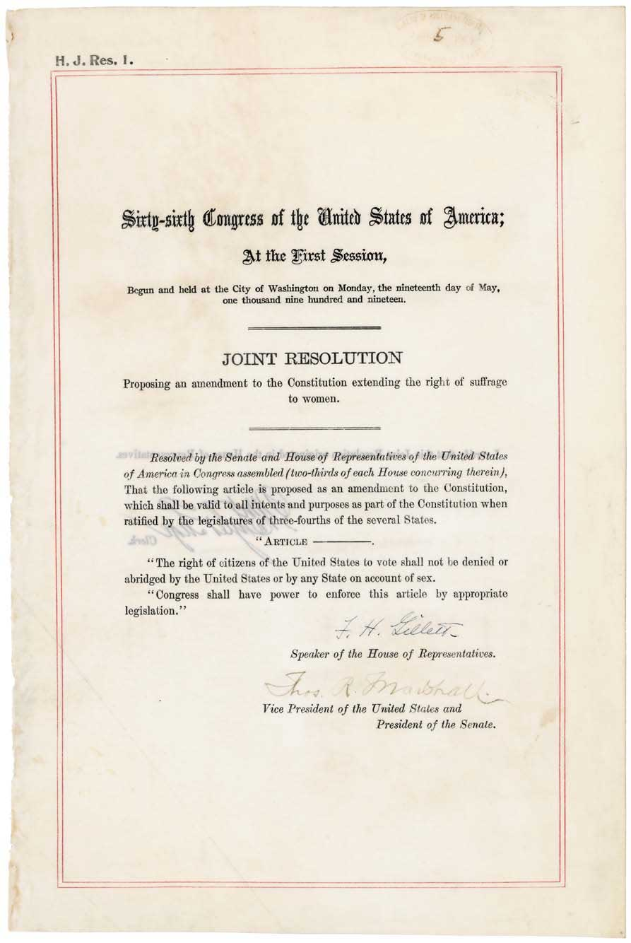 This item consists of the resolution proposing the Nineteenth Amendment, which was ratified August 18, 1920, and grants a woman's right to vote.