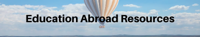 Education Abroad Resources