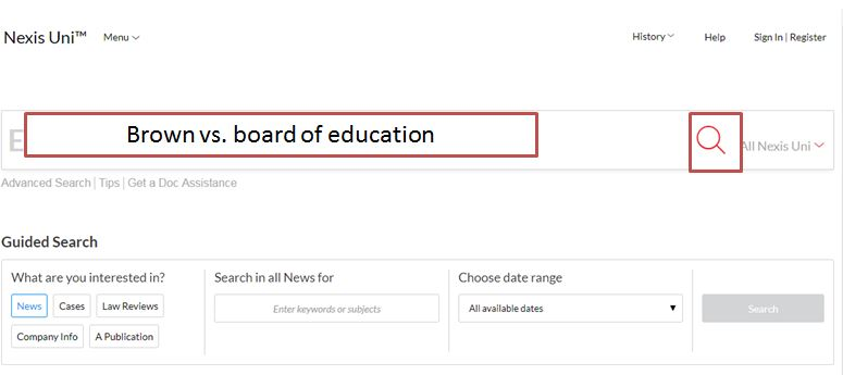 search for Brown vs. Board of education in the large search box.  Highlight around magnifying glass as location to search