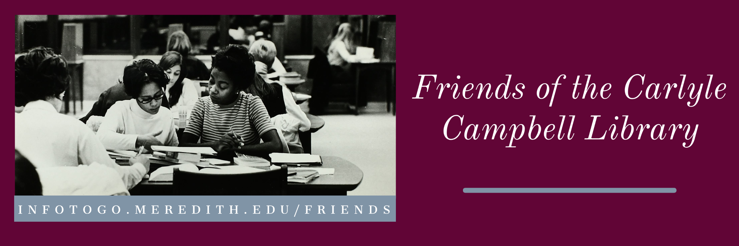 Friends of the Carlyle Campbell Library