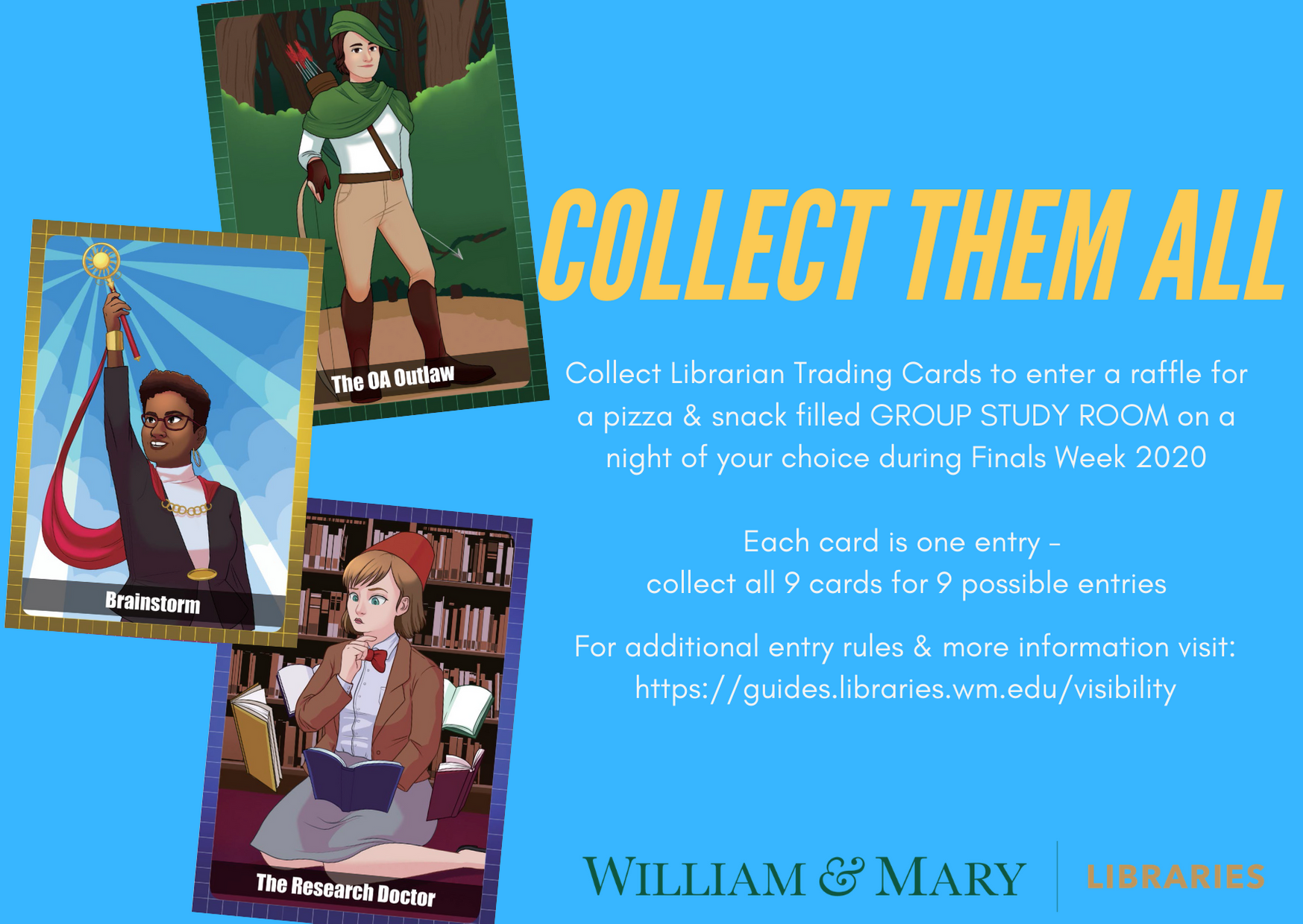 Collect them all - Collect Librarian Trading Cards to enter a raffle for a pizza & snack filled GROUP STUDY ROOM on a night of your choice during Finals Week 2020  Each card is one entry -  collect all 9 cards for 9 possible entries