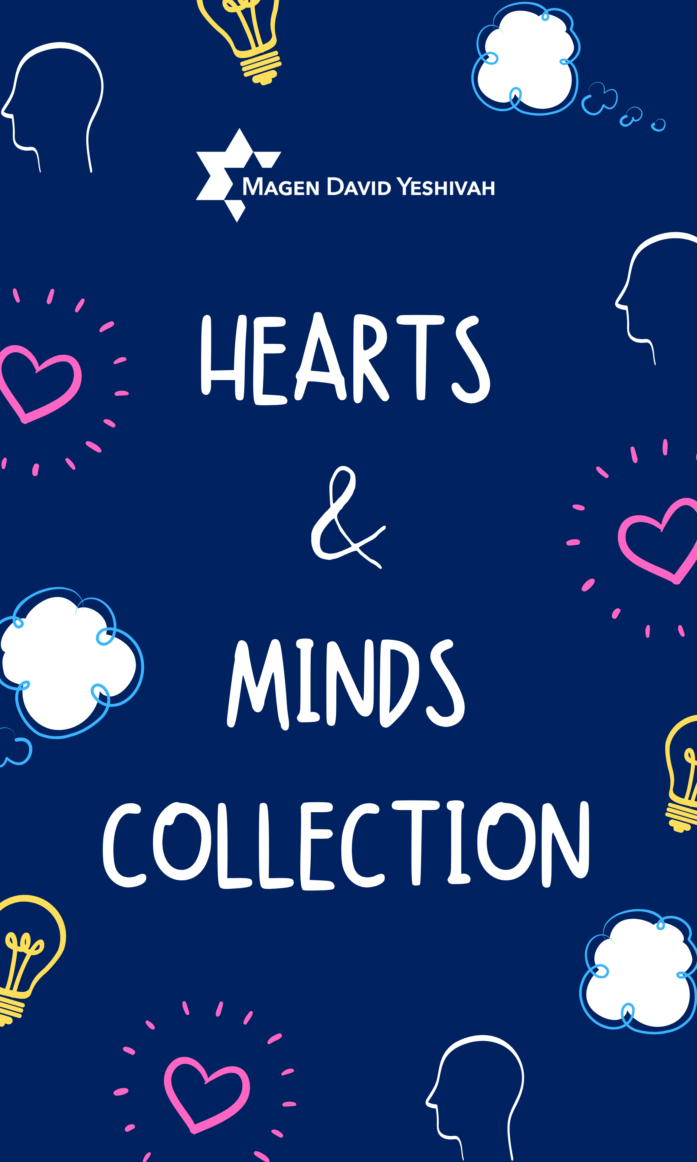 Magen David Yeshivah Hearts and Minds Collection